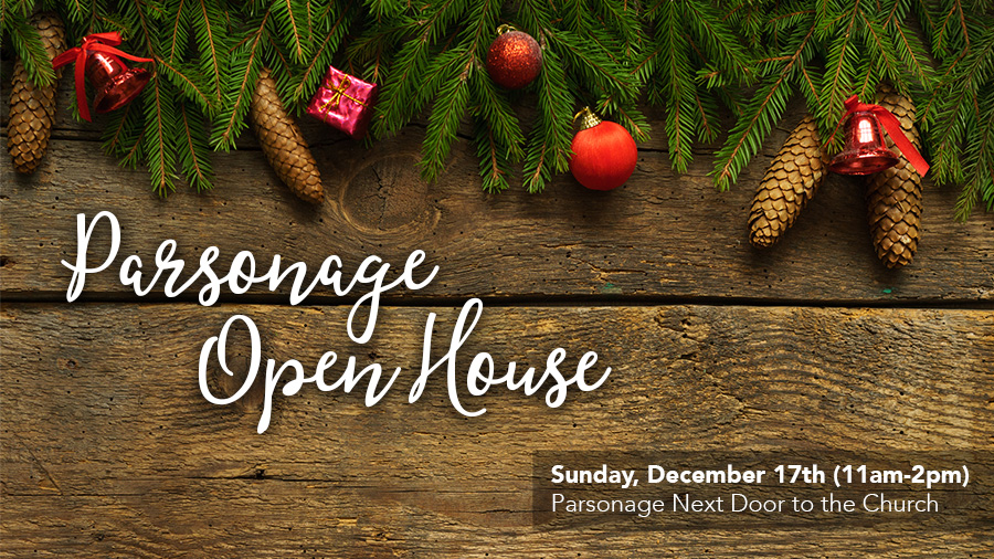 Parsonage Open House